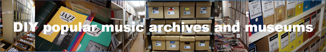 DIY popular music archives and museums