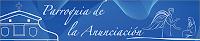 PARROQUIA DE LA ANUNCIACIÓN