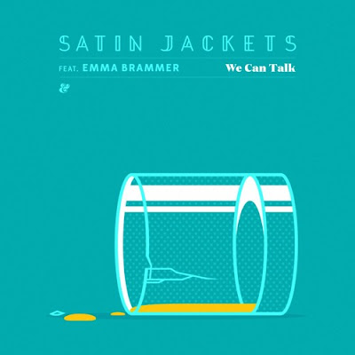 Satin Jackets feat. Emma Brammer - We Can Talk (Incl. Moullinez & Larse Remixes)