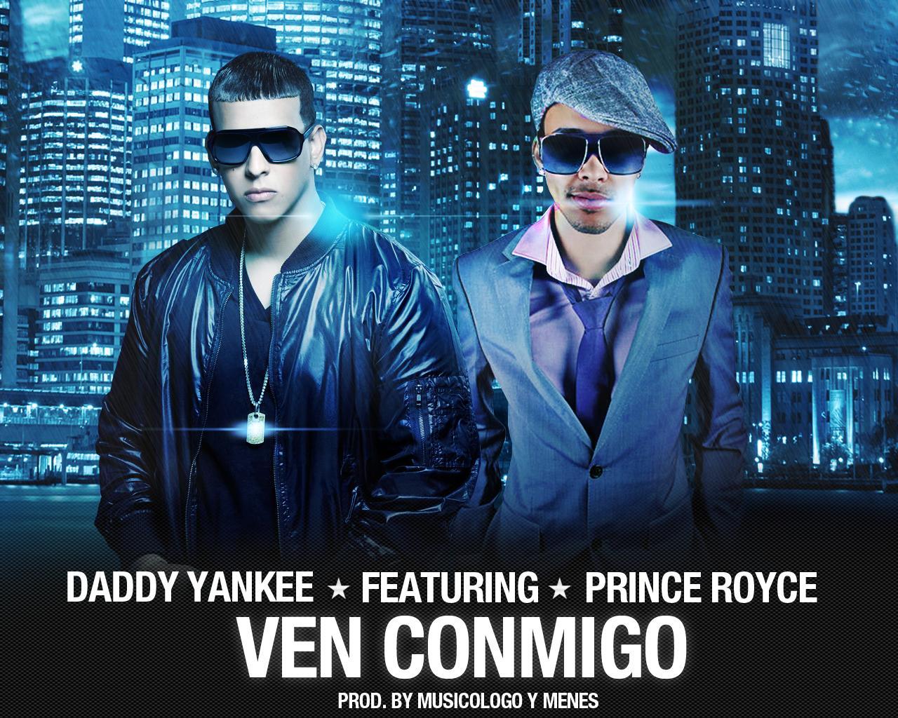 http://4.bp.blogspot.com/-_uUfzy9VgmQ/TrCI59QK1HI/AAAAAAAAAGM/muiD_aWTftQ/s1600/daddy-yankee-ven-conmigo-prince-royce2.jpg