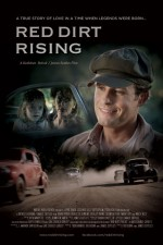 Watch Red Dirt Rising 2011 Megavideo Movie Online