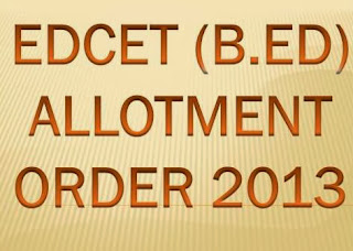 EDCET / B.ED College Seat Allotment Order 2013 Download at www.apedcet.nic.in