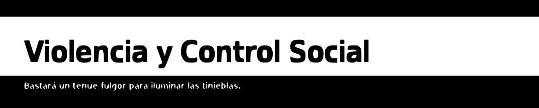 Violencia y Control.
