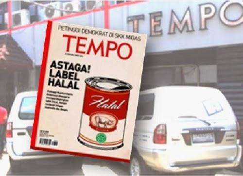 "Majalah Tempo edisi 24 Feb - 2 Maret 2014 ""Astaga! Label Halal"""