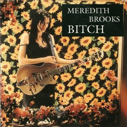 Bitch Meredith arroyos acordes