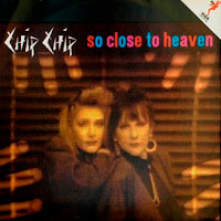 CHIP CHIP - So Close To Heaven (1987)