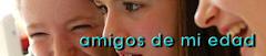 AMIGOS DE MI EDAD