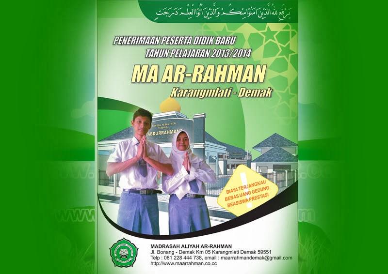 ini adalah contoh desain pamflet Sekolah MA AR-RAHMAN Karangmlati ...