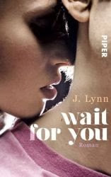 http://www.amazon.de/Wait-You-Roman-Wait---You-Serie/dp/3492304567/ref=sr_1_1?s=books&ie=UTF8&qid=1403098460&sr=1-1&keywords=wait+for+you