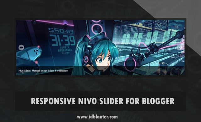 Membuat Responsive Nivo Slider di Blogger