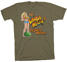 Authentic Whoa Nellie! Big Juicy Melons T-Shirts