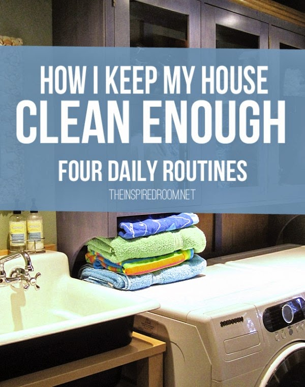 4 Daily Routines - How I Keep My House Clean Enough