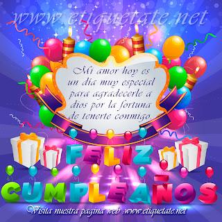 Frases Para Cumpleaños: Mi Amor Hoy Es Un Día Muy Especial