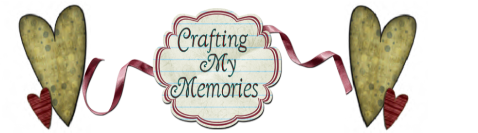 Crafting My Memories