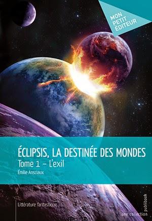 http://lesreinesdelanuit.blogspot.be/2014/05/eclipsis-la-destinee-des-mondes-tome-1.html