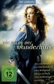 Ver La venganza de la ramera errante (Die Rache der Wanderhure) (2012) Online