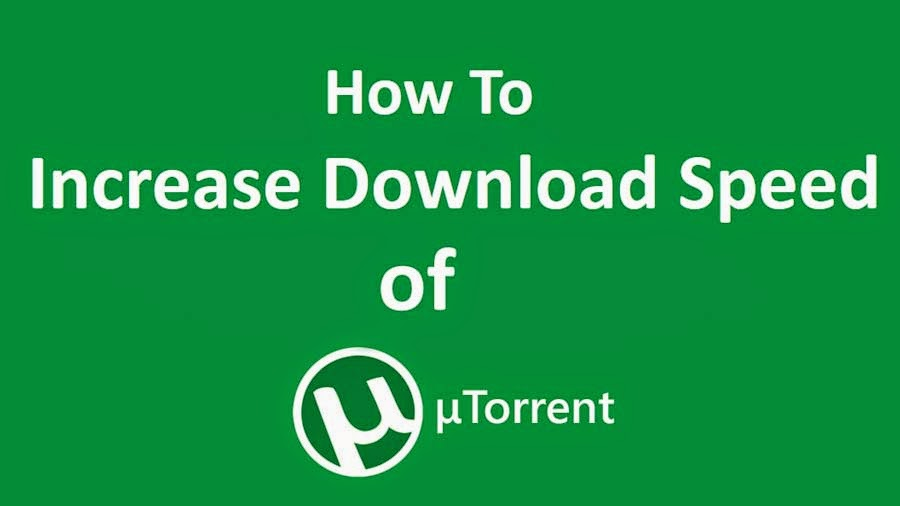 guranteed increase download speed of utorrent video