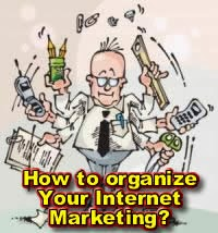 Organize Your Internet Marketing