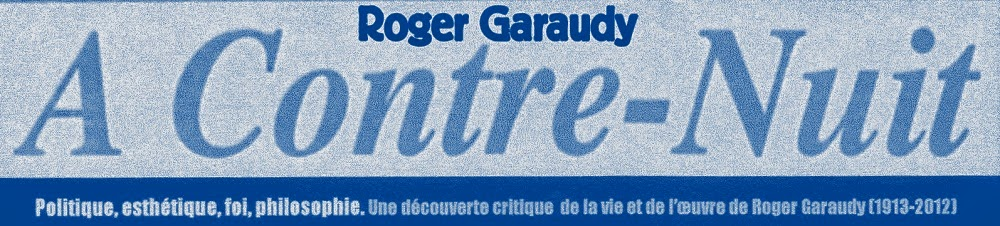 Roger Garaudy A contre-nuit