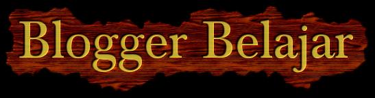 Blogger Belajar