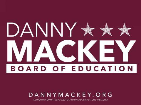 Danny Mackey for Howard County Board of Education