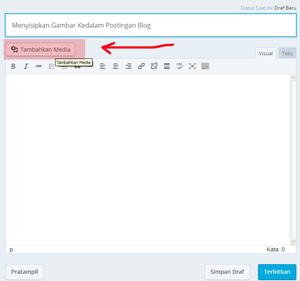 Cara Menyisipkan Gambar Kedalam Postingan Blog