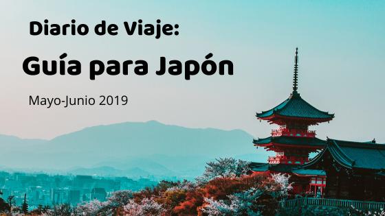 Diario de Viaje: JAPÓN 2019