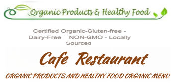 Organic Products and Healthy Food