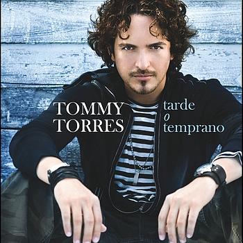 las mejores frases de canciones de tommy torres frases romanticas de tommy torres frases de canciones de amor tarde o temprano diego torres