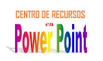 Centro de Recursos en Power Point.