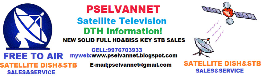 PSELVANNET SATELLITE SERVICE - Satellite Television DTH Information!