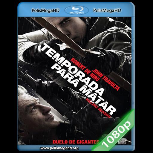 TEMPORADA PARA MATAR (2013) FULL 1080P HD MKV ESPAÑOL LATINO