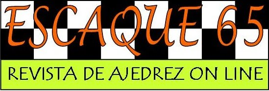 ESCAQUE65. REVISTA DE AJEDREZ ONLINE