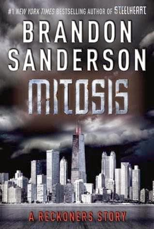 bookcover of MITOSIS  (Reckoners, #1.5) by Brandon Sanderson