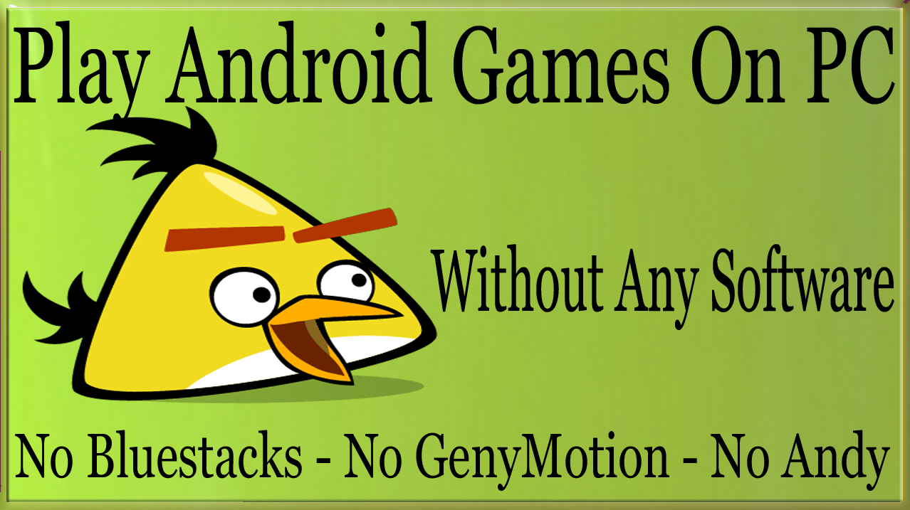 android games on pc no emulator