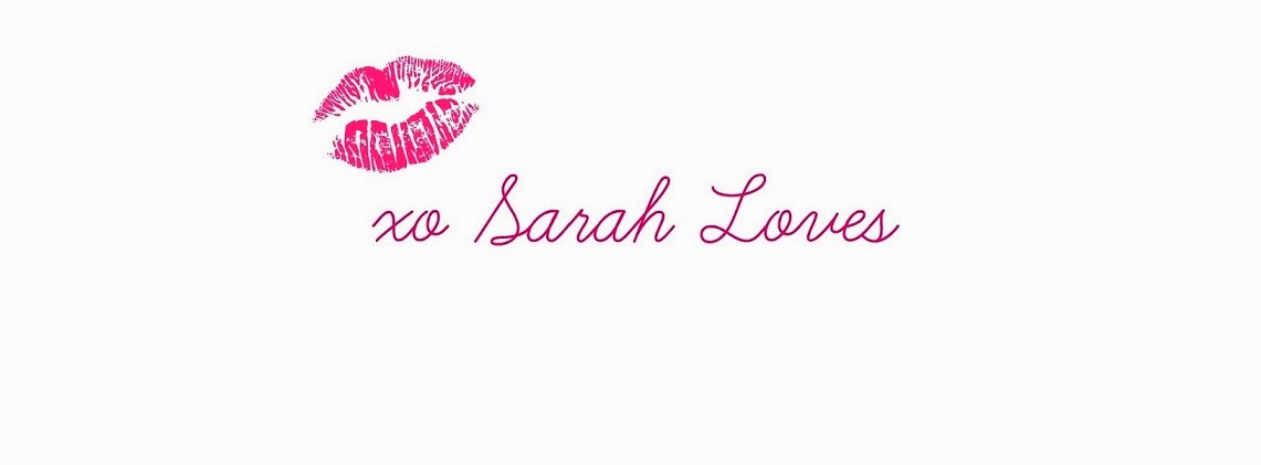 XO Sarah Loves