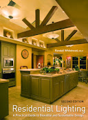Residential Lighting, A Practical Guide to Beautiful and Sustainable Designs