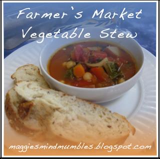 Maggie's Mind Mumbles//: Farmer's Market Vegetable Stew