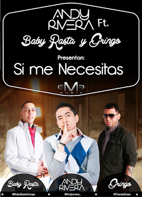 Andy Rivera - Si me necesitas (ft. Baby Rasta y Gringo)