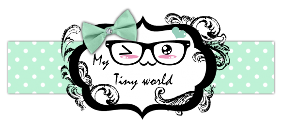 My tiny world