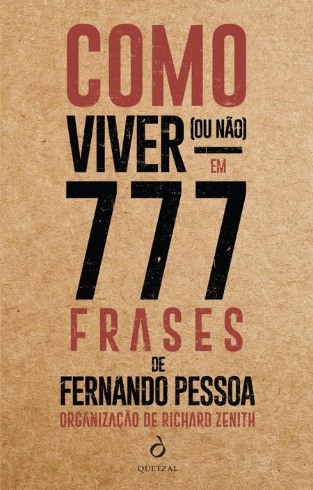 Como Viver (ou Não) em 777 Frases de Fernando Pessoa