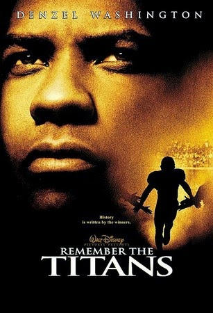 Remember The Titans Essay Overcoming Racism