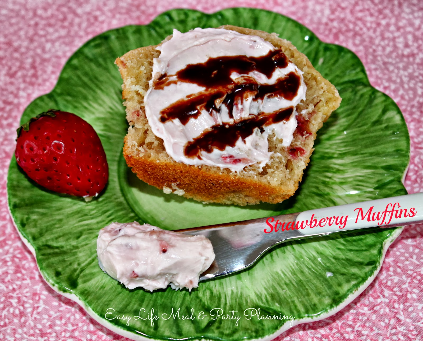 Strawberry Muffins - Easy Life Meal & Party Planning - Delicious served w