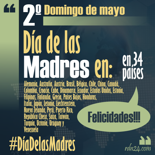 2º Domingo de Mayo - #FelizDíaDeLasMadres a las mamás de los 34 países que celebran el día ...