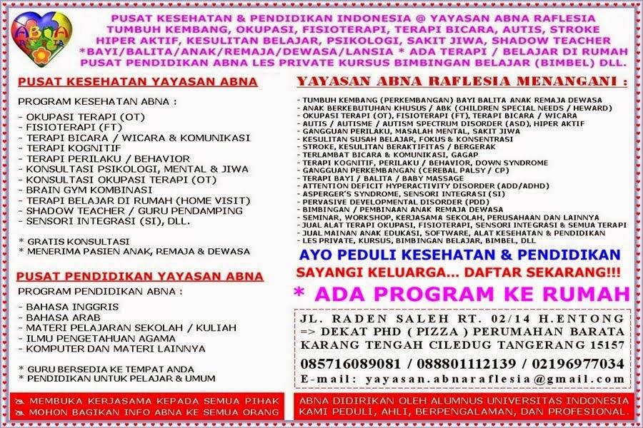 YAYASAN ABNA RAFLESIA @ PUSAT KESEHATAN PENDIDIKAN KARANG TENGAH CILEDUG TANGERANG INDONESIA