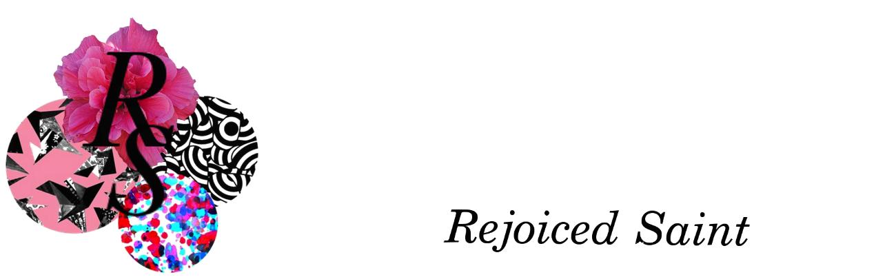 Rejoiced Saint