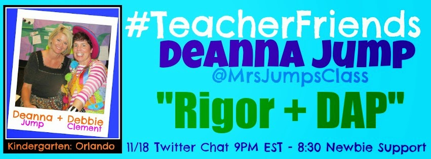 "Deanna Jump #GuestEduCelebrity ""Rigor + DAP"" #TeacherFriends Twitter Chat"