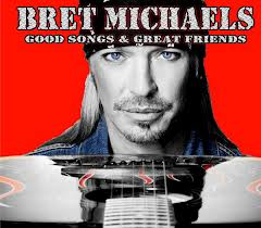 Tracklist: Good Songs & Great Friends by Bret Michaels