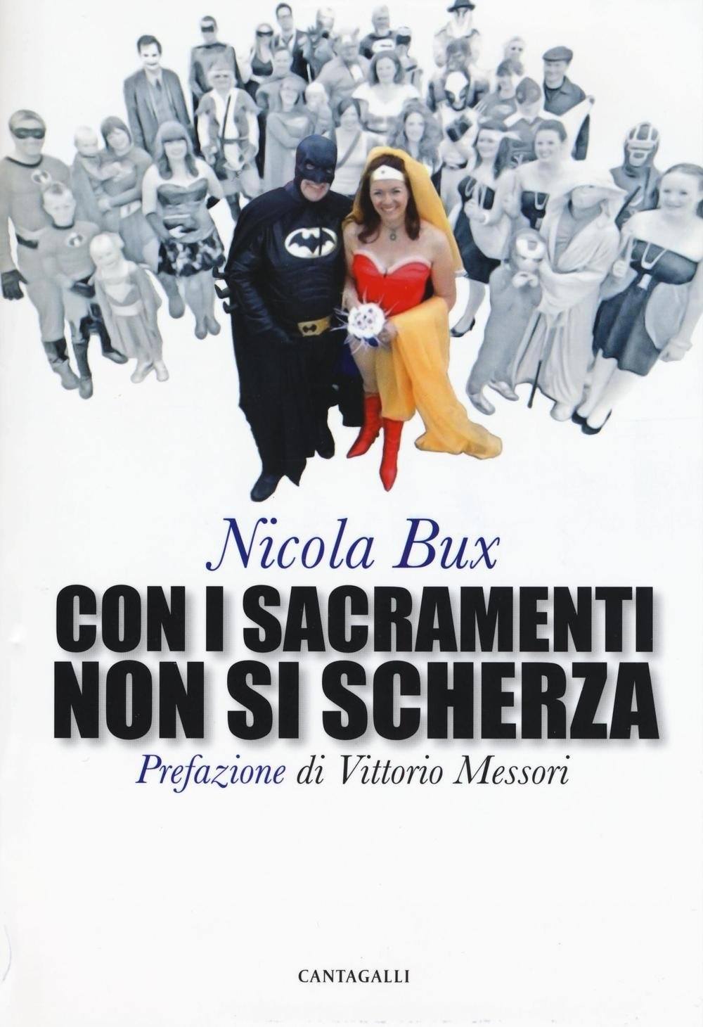 Con i sacramenti non si scherza (Amazon) - Mons. Nicola Bux
