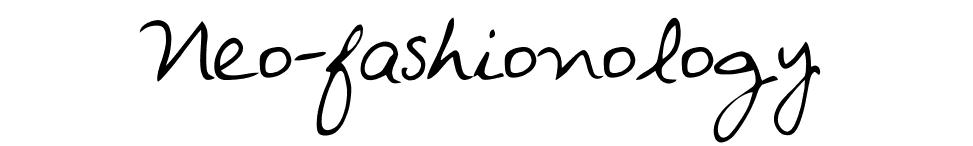 Neo-fashionology